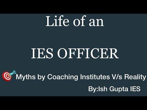 LIFE OF AN IES OFFICER