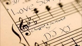 311 - Love Song  (Chopped n Screwed) DJXJ *Perfect*