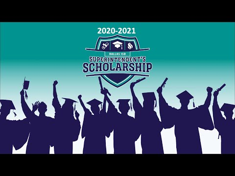 Dallas ISD Superintendent's Scholarship winners (2020-2021)