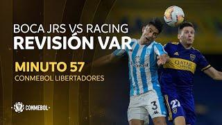 Libertadores   Revisión VAR   Boca Juniors vs Racing   Minuto 57