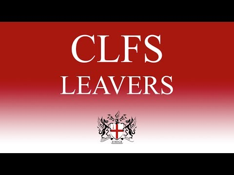 CLFS Leavers Video 2017