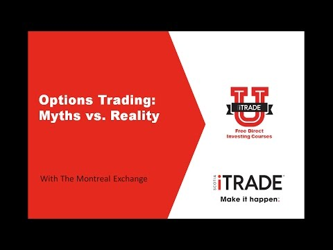 Options Trading: Myths vs. Reality with The Montreal Exchange (August 2016)
