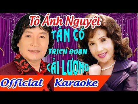 Tô ánh nguyệt karaoke tân cổ song ca trích đoạn,minh vương lệ thủy