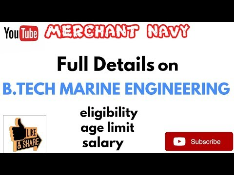 B.TECH MARINE ENGINEERING course||Eligibility||Age Limit||