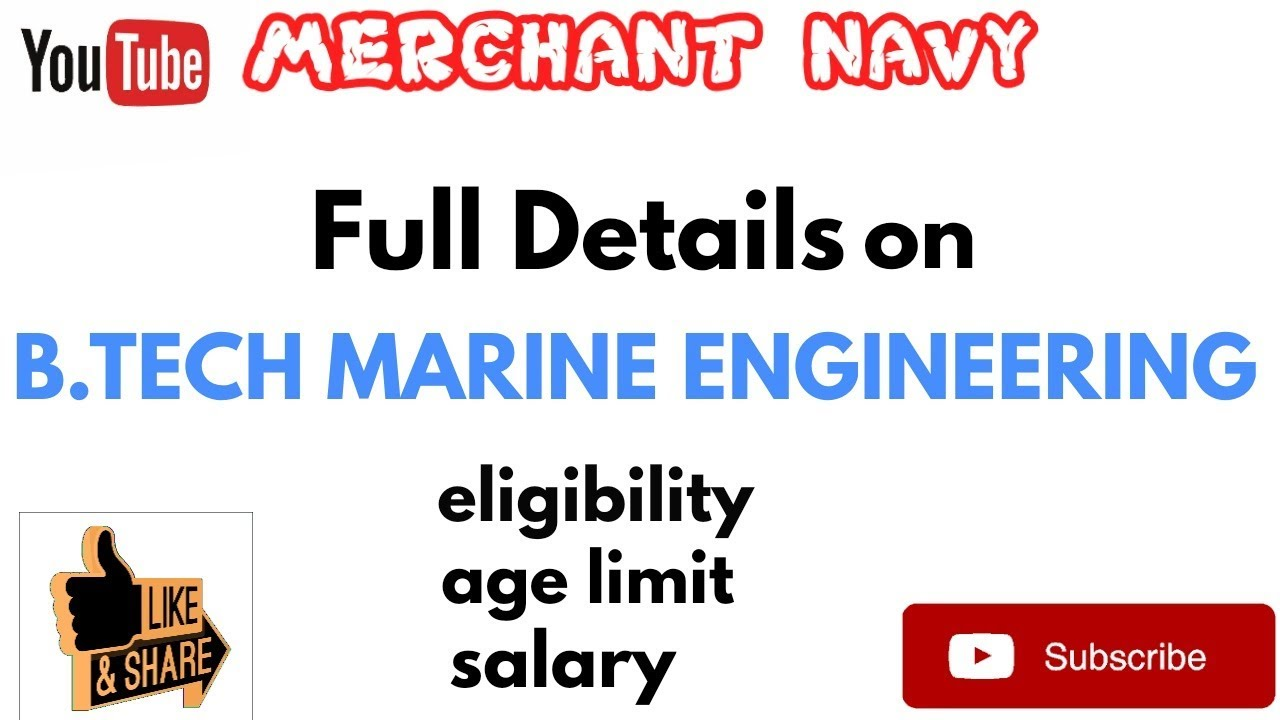 B TECH MARINE ENGINEERING course||Eligibility||Age Limit||