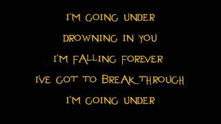 Evanescence- Going Under (Acoustic) (Lyrics)