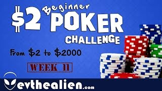 $2 Microstakes Poker Challenge - Week 11 - Grinding $2 into $2000 - Running Bad Beats NL2 Zoom & NL5