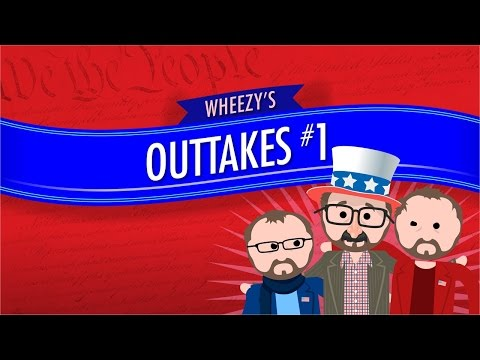 Outtakes #1: Crash Course Government and Politics