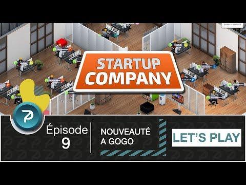 AMÉLIORATION A GOGO !!! (Startup Company) #9 [FR] [HD]