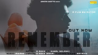 Remember | D Roxx | Muskan | Kunal | Aikane | Nikka | New Sad Song 2018