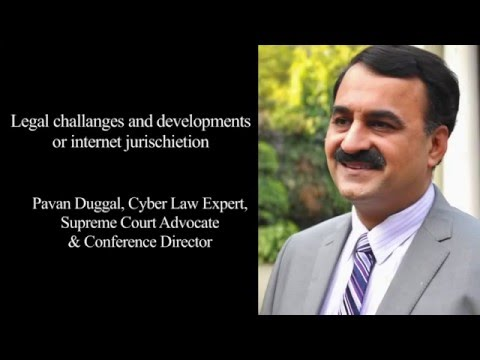 Cyber Law : Legal challenges and developments on Internet Jurisdiction by Pavan Duggal