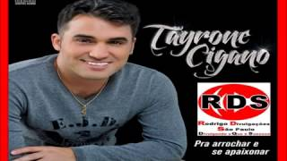 Tayrone Cigano 2015 CD Completo