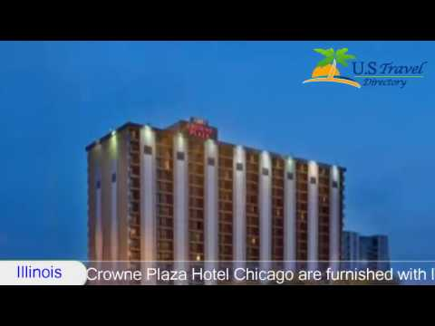 Crowne Plaza Hotel - Chicago Metro Downtown - Chicago Hotels, Illinois
