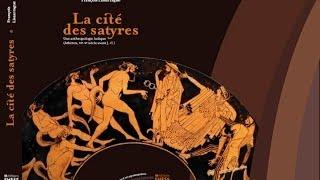 Les Satyres, une anthropologie ludique - François Lissarrague
