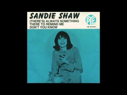 SANDIE SHAW - (THERE'S) ALWAYS SOMETHING THERE TO REMIND ME - VINYL