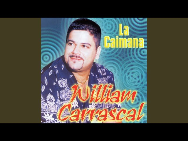 william carrascal la caimana