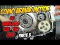 Como Armar Un Motor De Moto Cg 125 Cc 150 Cc 200 Cc Varillero Parte 3 Final