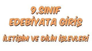9.Sınıf Türk Dili ve Edebiyatı - Edebiyata Giriş