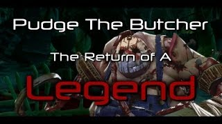[Dota2 Movie] Pudge The Butcher [The Return of a Legend]