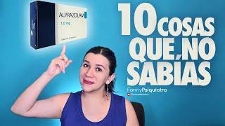 ALPRAZOLAM 10 COSAS QUE NO SABÍAS DE ESTA BENZODIACEPINA    FANNY PSIQUIATRA
