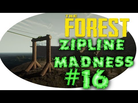 ZIPLINE MADNESS-THE FOREST #16