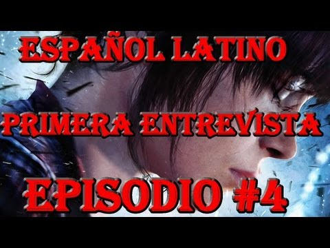 Beyond Two Souls Walkthrough en Español Latino | Capitulo 4 Primera Entrevista [HD 720p]