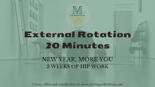 External Hip Rotation - 2 week hip work