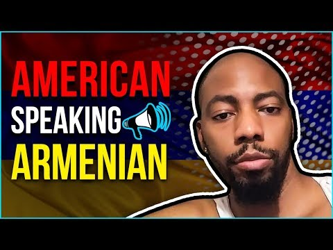 American Speaking Armenian After Two Mths!
