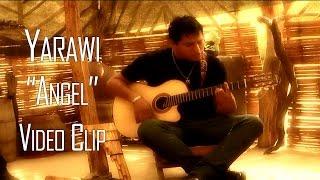 ANGEL - YARAWI (VIDEO CLIP 2016) thumbnail