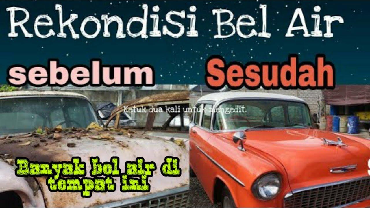 Belair Auto Auction >> Rekondisi Bel Air Di Kebon Vintage Cars Bali