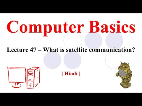 Lecture 47 - What Is Satellite Communication?   Example Of Satellite Communication [Hindi/Urdu]