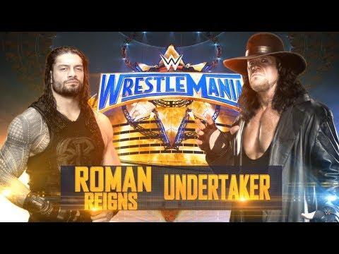 WWE Wrestlemania 2017 : Roman Reigns vs Undertaker (Full Match)