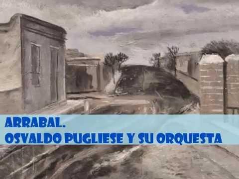 ARRABAL  (Osvaldo Pugliese)