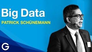 So mächtig ist Big Data // Patrick Schünemann