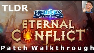 TLDR, Eternal Conflict Patch Rundown -Heroes of the Storm