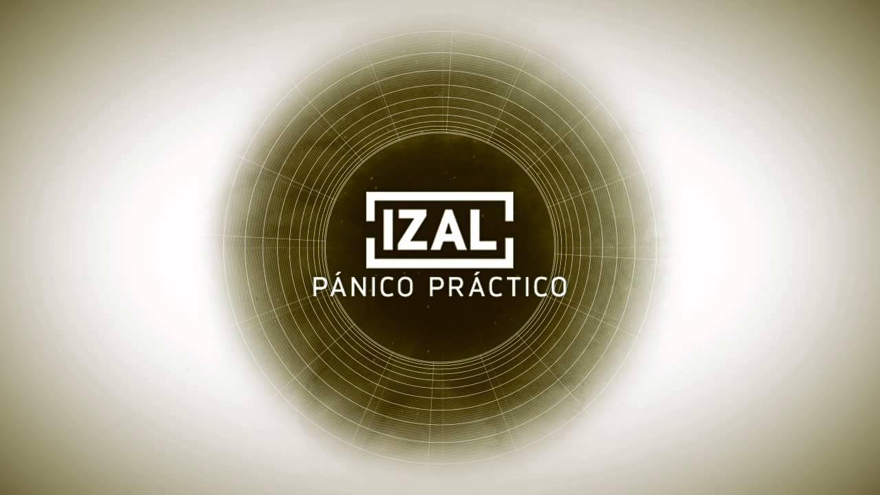 izal-panico-practico-izalmusic