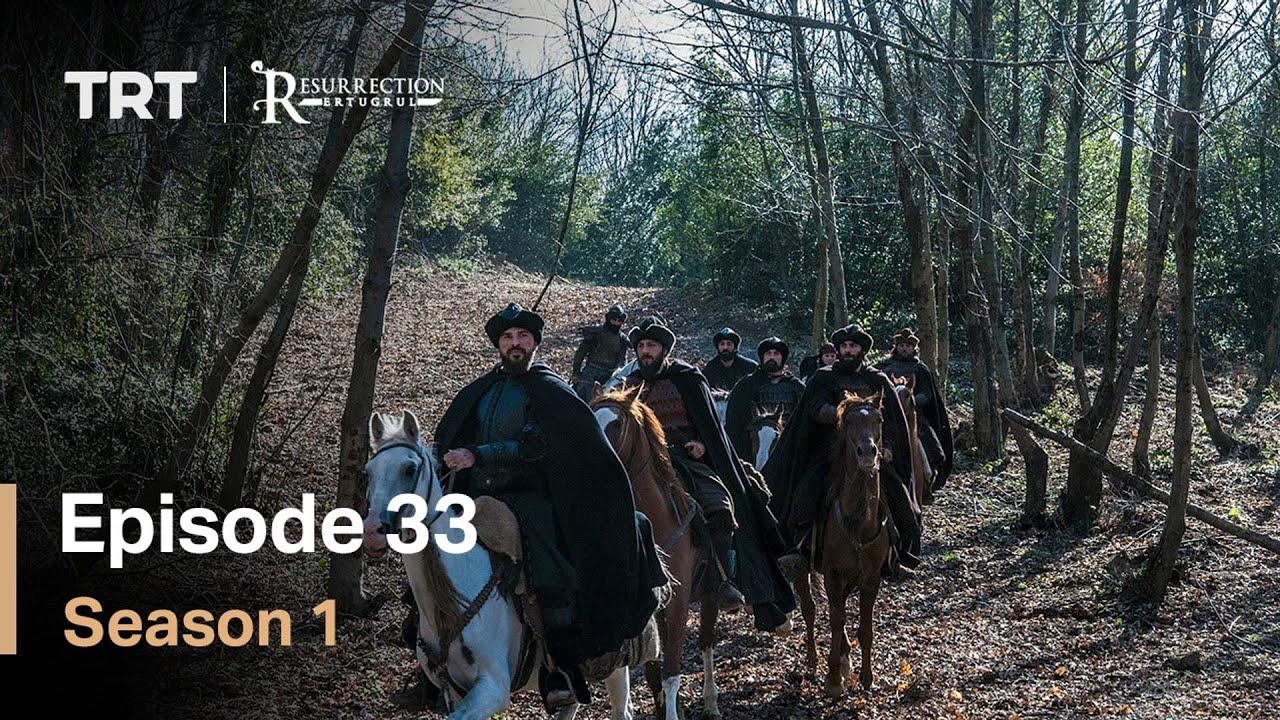 Resurrection Ertugrul Season 1 Episode 33 (English Subtitles)