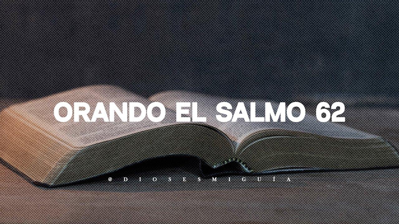 Solo Dios es mi único refugio: Orando el Salmo 62 | Dios es mi Guía