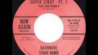 Kashmere Stage Band - Super Strut Pt. I (Kenny Dope Remix)