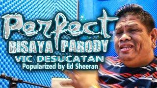 Download lagu Perfect Bisaya Parody - Vic Desucatan
