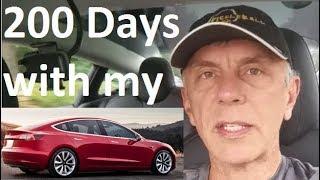 200 Days with my Tesla Model 3