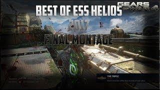 """Gears of War 4 - BEST OF Ess Helios - """"FINAL 2017 MONTAGE"""""""