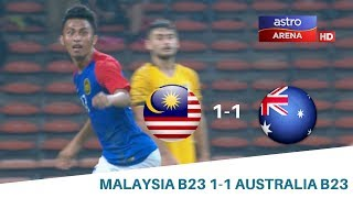 Malaysia B23 1-1 Australia B23   Perlawanan Persahabatan   Astro Arena