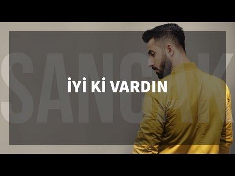 Sancak - İyi Ki Vardın Feat. Rapozof