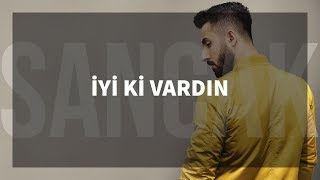 Repeat youtube video Sancak - İyi ki Vardın feat. Rapozof