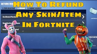 How To Refund Fortnite Purchases Skin Items Shop