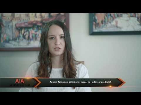 Ankara Anlaşması Vizesi onay süreci ne kadar sürmektedir? - Abroad Advsior