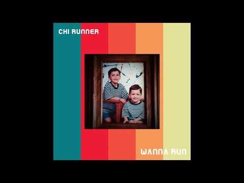 Chi Runner - Wanna Run (Official)