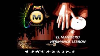 El Manisero - Los Hermanos Lebron