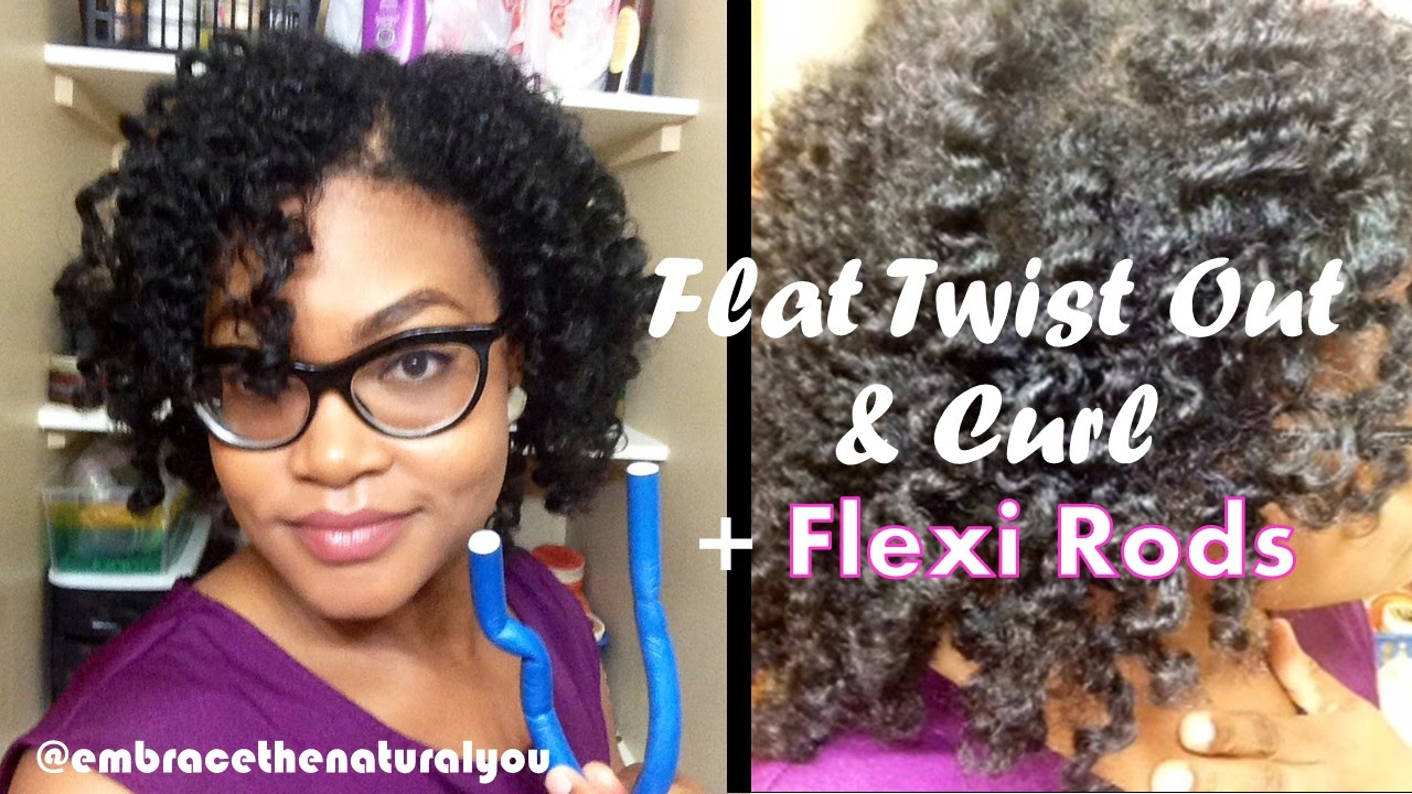 Natural Hair Twist And Curl With Flexi Rods Youtube
